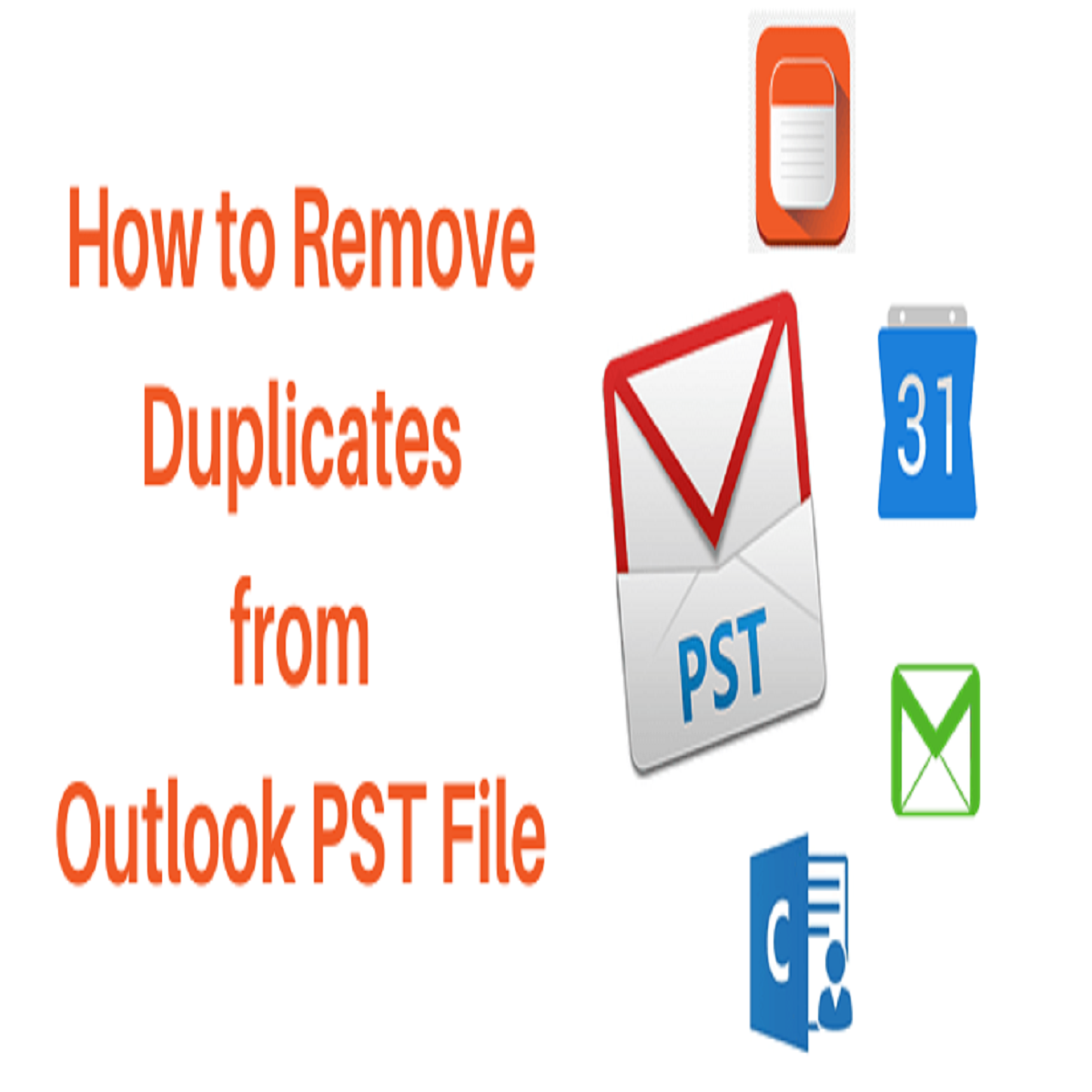 How To Remove Duplicate .pst Data From Outlook?