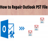 Simple Methods To Repair Corrupt Outlook Pst Files